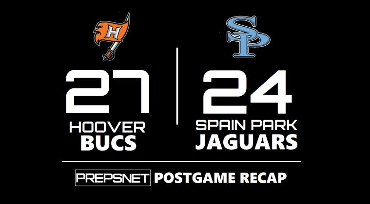 Postgame Recap   Hoover slips past Spain Park 27-24